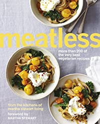 Meatless: More than 200 of the Best Vegetarian Recipes by Martha Stewart (2013-07-18)
