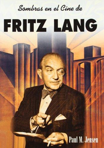Sombras en el cine de Fritz Lang (Directores)