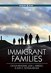 Immigrant Families (Immigration and Society)