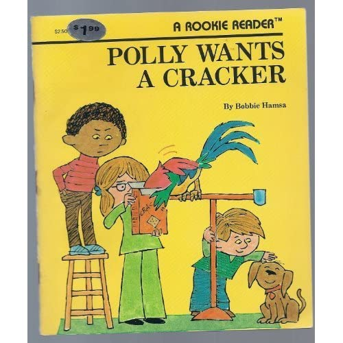 Polly Wants a Cracker (Rookie Readers (Please See Individual Levels)) by Bobbie Hamsa (1986-04-01)