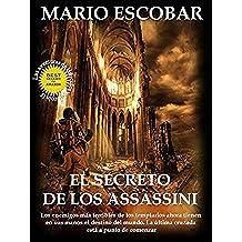 El secreto de los Assassini: Los enemigos más temibles de los templarios ahora tienen en sus manos el destino del mundo (Saga Hércules y Lincoln nº 2)