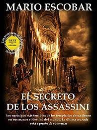 El secreto de los Assassini par Mario Escobar