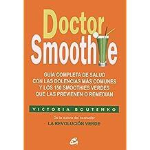 Doctor Smoothie (Salud Natural - Nutrición y Salud)
