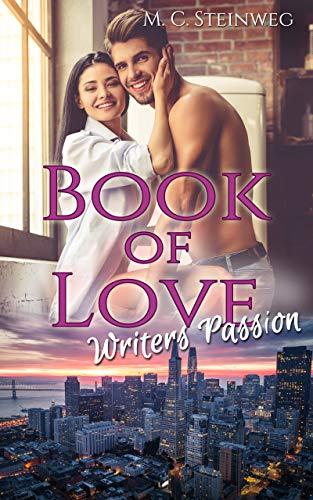 Book of Love - Writers Passion von [Steinweg, M.C.]