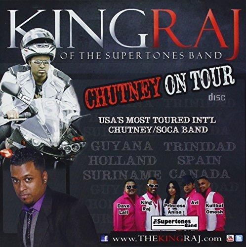 Chutney on Tour by King Raj & Supertones Band (2013-08-03)