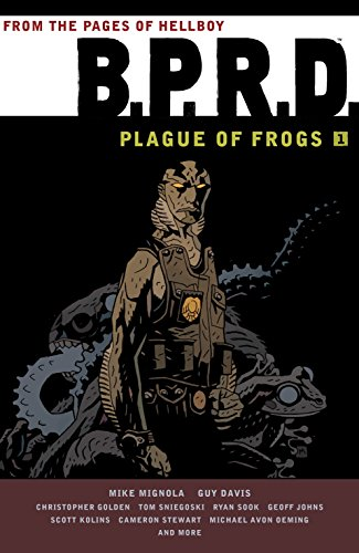 B.P.R.D.: Plague of Frogs Volume 1 TPB