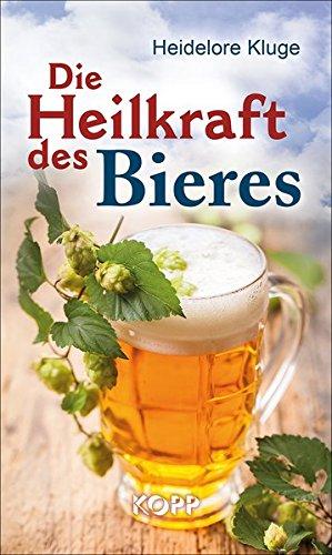 Preisvergleich Produktbild Die Heilkraft des Bieres