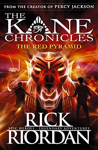 The Red Pyramid (The Kane Chronicles Book 1): The Red Pyramid (English Edition) por Rick Riordan