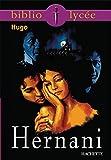 Bibliolycée - Hernani, Victor Hugo - Format Kindle - 9782011606938 - 4,49 €
