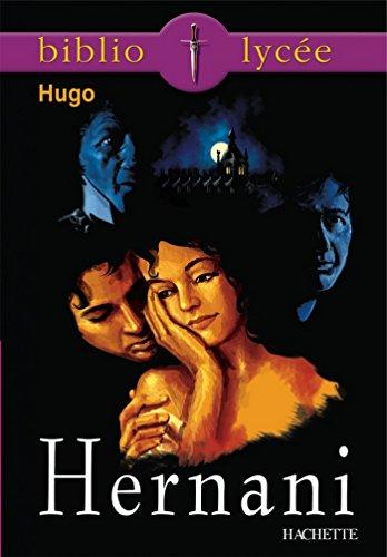 Bibliolycée - Hernani, Victor Hugo (French Edition)