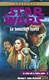 Star Wars - La crise de la flotte noire, tome 2 : Le bouclier furtif (French Edition)