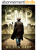 EMP: Heading Home (English Edition)