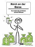 Reich an der Börse:: Derivate, Optionen und Futures
