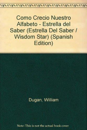 Alfabeto / Alphabet (Estrella del saber / Wisdom Star) por William Dugan