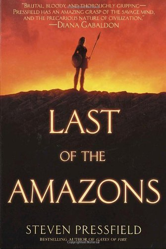 Last of the Amazons by Steven Pressfield (2003-07-01)