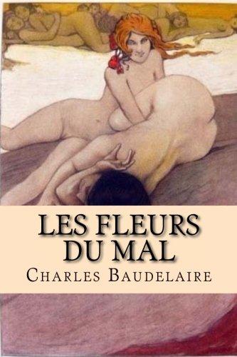 Les Fleurs du Mal: Oeuvre complète par Charles Baudelaire