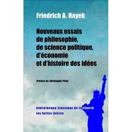 Nouveaux essais de philosophie, de science politique, d'économie et d'histoire des idées