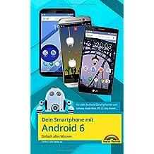 Dein Smartphone mit Android 6: Einfach alles können