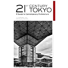 [(21st Century Tokyo: A Guide to Contemporary Architecture)] [ By (author) Julian Worrall, By (author) Erez Golani Solomon ] [May, 2010]