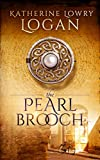 The Pearl Brooch: Time Travel Romance (The Celtic Brooch Book 9) (English Edition)