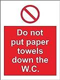 Etichetta - Sicurezza - Avvertenza - Catering per l'igiene Non mettere asciugamani di carta nel W.C. segnale di sicurezza - 20x15 cm