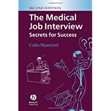 The Medical Job Interview: Secrets for Success (English Edition)