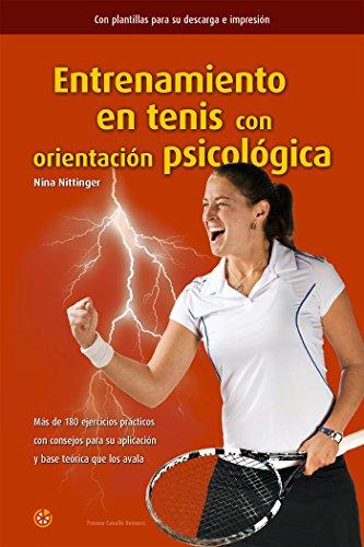 Entrenamiento en tenis con orientación psicológica por Nina Nittinger