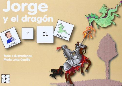 Jorge y el dragón (Pictogramas) por María Luisa Carrillo Rojo