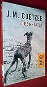 Desgracia ) par Coetzee