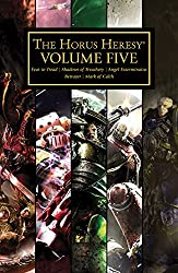 The Horus Heresy Volume Five (Horus Heresy: Collected Volumes Book 5)