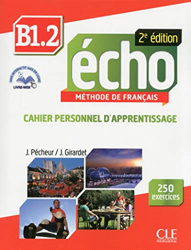 Echo. B1.2: Cahier personnel d'apprentissage. Con CD-Audio