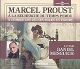 A la Recherche du Temps Perdu Volume 2/a l Ombre des Jeunes Filles en Fleurs Lu par Daniel Mesguich