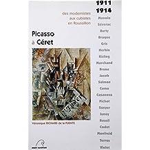 Picasso à Céret (1911-1914)