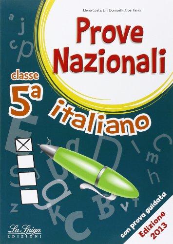 Prove nazionali. Italiano. Per la 5ª classe elementare