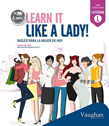 Learn it like a lady por Ximena Holliday