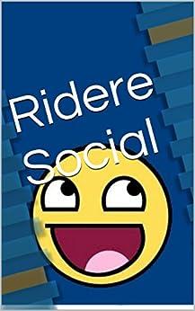 Ridere Social (Italian Edition) von [D. O.]