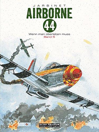 Airborne 44: Band 5: Wenn man überleben muss