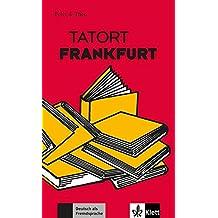 Suchergebnis auf amazon fr leichte lektre deutsch als tatort frankfurt felix theoleichte lektren fr deutsch als fremdsprache fandeluxe Images