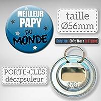 Cadeau MEILLEUR PAPY DU MONDE PAPI PORTE CLÉS DÉCAPSULEUR 56mm
