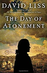 The Day of Atonement: A Novel by David Liss (2015-09-22)
