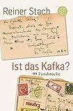 Ist das Kafka?: 99 Fundstücke