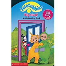 Lift-the-Flap Board Book: Big Hug (Teletubbies) by Scholastic (2000-04-01)