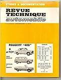 Revue Technique Automobile Peugeot 403, 7 et 8 cv Tous modeles essence...