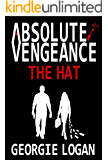 ABSOLUTE VENGEANCE: THE HAT