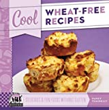 Cool Wheat-free Recipes: Delicious & Fun Foods Without Gluten: Delicious & Fun Foods Without Gluten (Cool Recipes for Your Health) by Nancy Tuminelly (2013-01-02)
