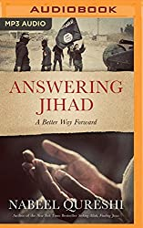 Answering Jihad: A Better Way Forward by Nabeel Qureshi (2016-04-26)