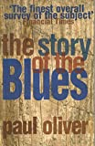 The Story Of The Blues: The Making of Black Music (New Updated Edition) (English Edition)