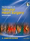 Techniques in Valvular Heart Surgery with DVD