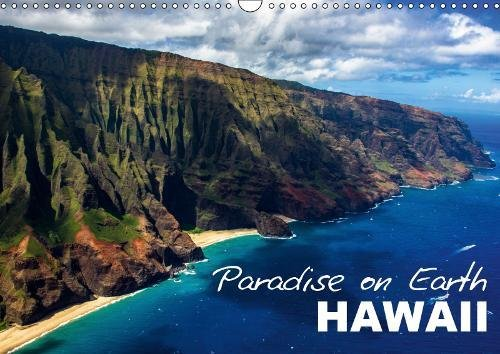 Paradise on Earth HAWAII (Wall Calendar 2019 DIN A3 Landscape): Atmospheric calendar with impressions from Hawaii (Monthly calendar, 14 pages ) (Calvendo Places)