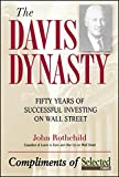 The Davis Dynasty: 50 Years of Wall Street Through the Eyes of Its 1st Family